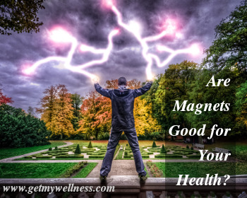 Are magnets good for your health? I believe so. Read to learn more.