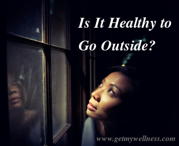 Many people are concerned about air quality, water quality, and sun exposure. Is it healthy to go outside?