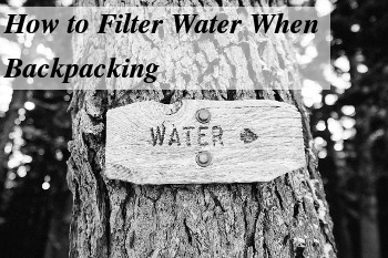 You need to be able to get clean water when you are backpacking. There are many ways to do it. What is best?