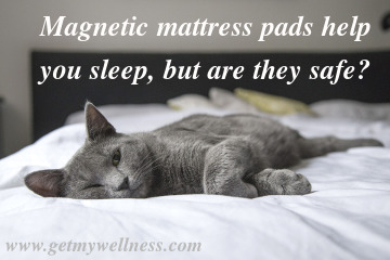 Magnetic mattress pads have been around a long time helping people sleep, but are they safe for everyone?