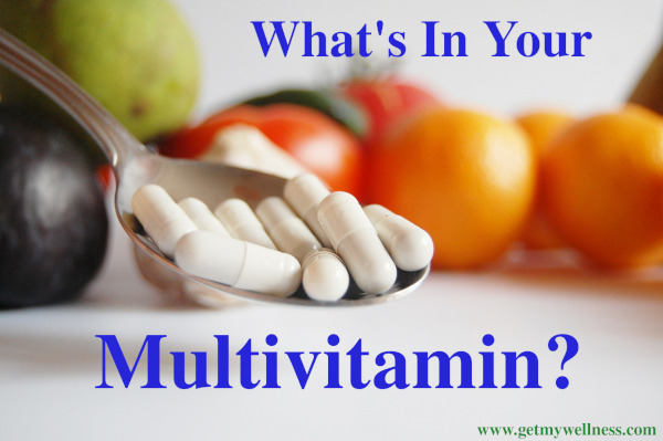 What's in your multivitamin? They can be incredibly incomplete and/or contain sugar and other unnecessary ingredients.